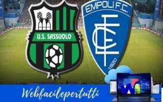 Serie A: sassuolo empoli streaming