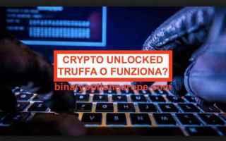 Soldi Online: truffa  crypto unlocked  scam