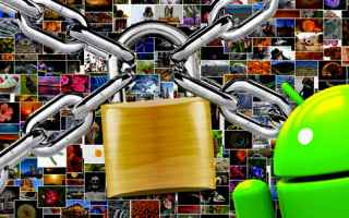 Sicurezza: privacy  sicurezza  foto  video  android