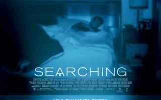 Cinema: La recensione di Searching il film con John Cho al cinema