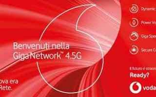 vodafone  giga network  4.5g  telefonia