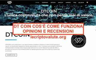 https://www.diggita.it/modules/auto_thumb/2018/11/30/1628814_dt-coin-criptovaluta-opinioni-recensioni-cos-C3A8-come-funziona-truffa_thumb.jpg