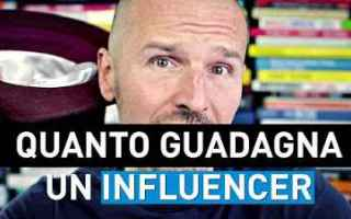 influencer guadagnare soldi video