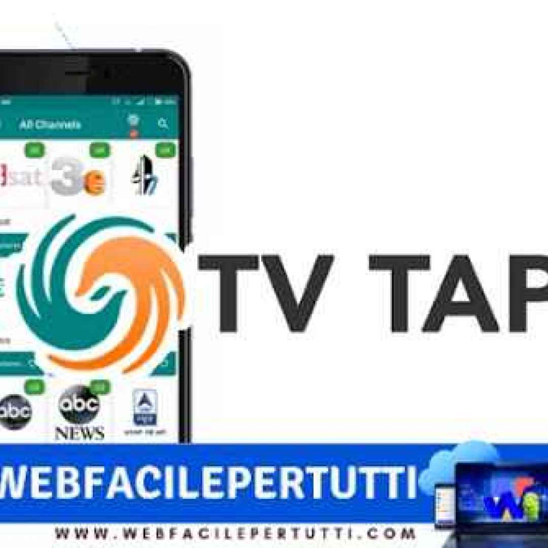 TvTap Pro Apk) La migliore applicazione IPTV per Android, FireStick