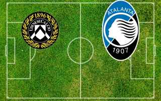 Serie A: calcio udinese atalanta video gol
