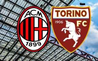 Serie A: calcio milan torino video
