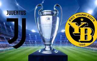 Champions League: juventus  young boys  champions league