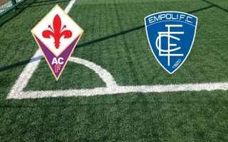Serie A: fiorentina empoli gol video calcio