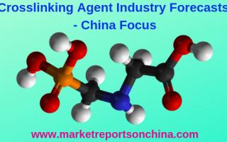 chinese crosslinking agent market report