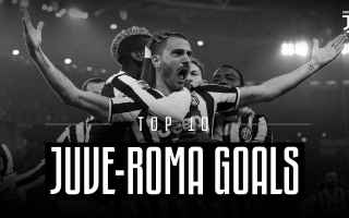 Serie A: juventus roma video gol top
