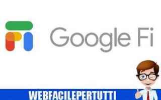 Telefonia: google fi operatore telefonia