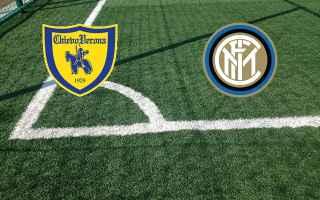 Serie A: chievo inter video gol calcio