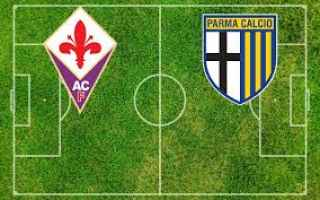 Serie A: fiorentina parma video calcio gol