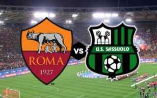Serie A: roma sassuolo video gol calcio