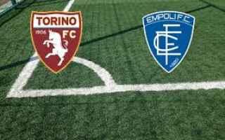 Serie A: torino empoli video gol calcio