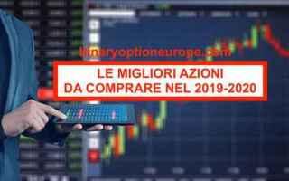 Borsa e Finanza: migliori azioni 2019  migliori titoli