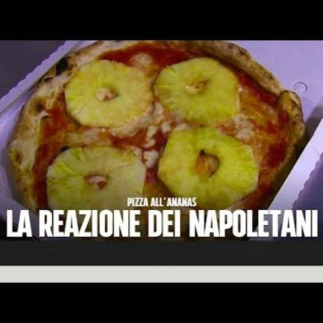napoli pizza ananas candid camera