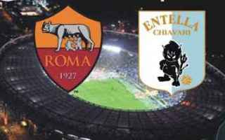Coppa Italia: roma entella video gol calcio