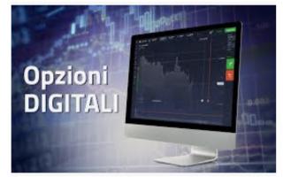 Borsa e Finanza: opzioni digitali truffa  come funzionano