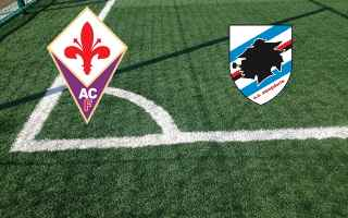 Serie A: fiorentina sampdoria video calcio gol