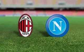 Serie A: milan napoli video gol calcio