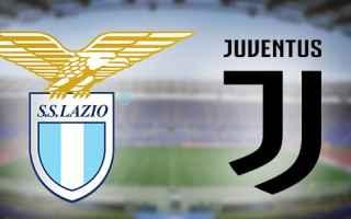 Serie A: lazio  juventus  video  gol  calcio