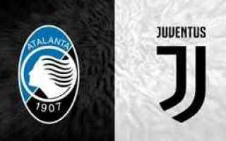 Coppa Italia: atalanta juventus video calcio gol