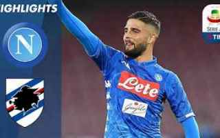 Serie A: napoli sampdoria video gol calcio