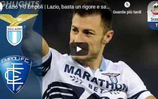 Serie A: lazio empoli video gol calcio