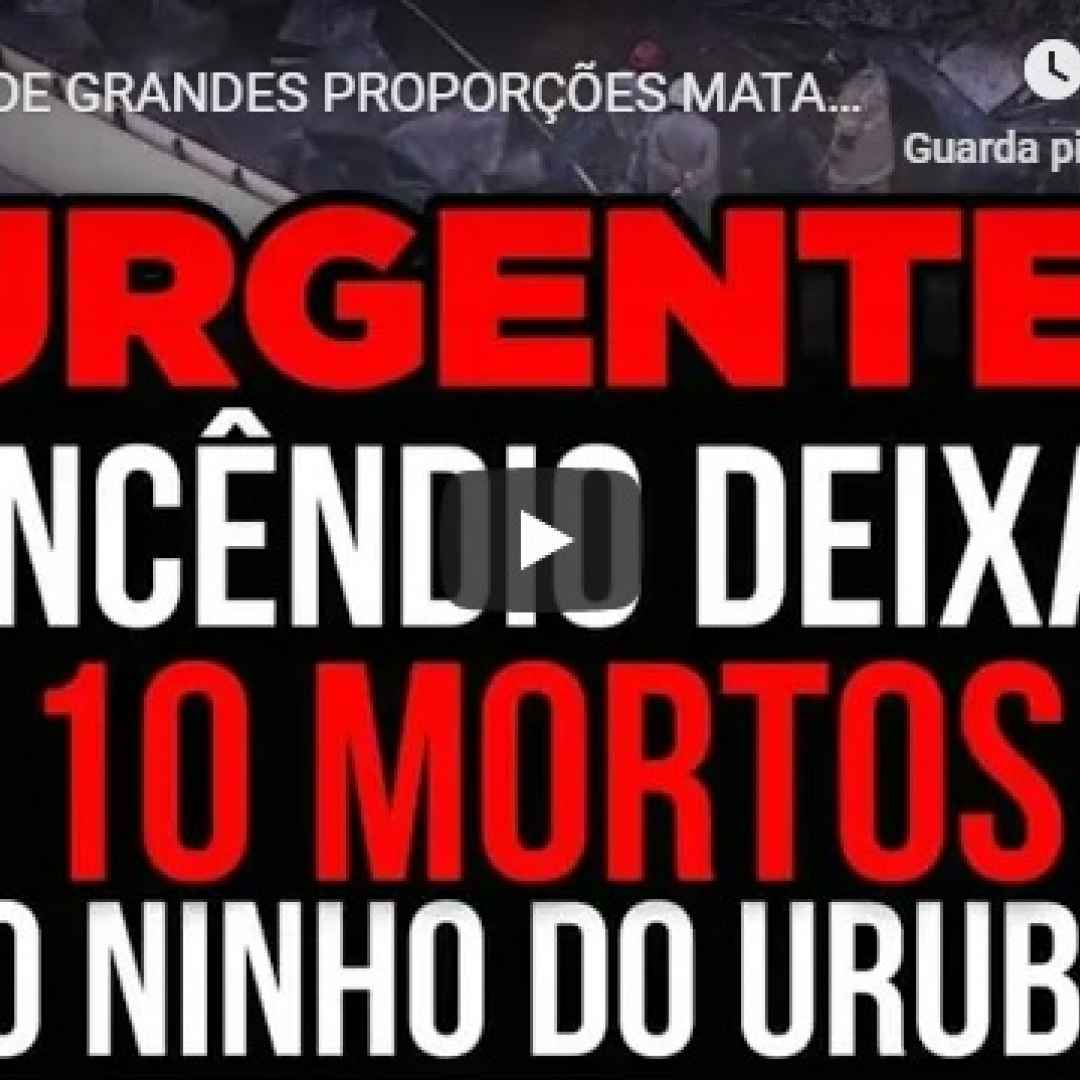 brasile  flamengo  incendio  morti  video