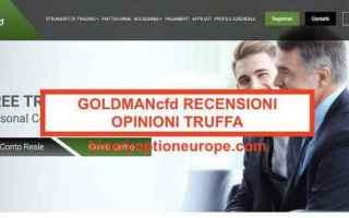 Borsa e Finanza: goldmancfd  truffa  broker truffa