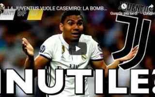Calciomercato: juventus juve calcio video casemiro