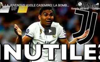 juventus juve calcio video casemiro