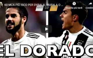 dybala isco calcio juventus video
