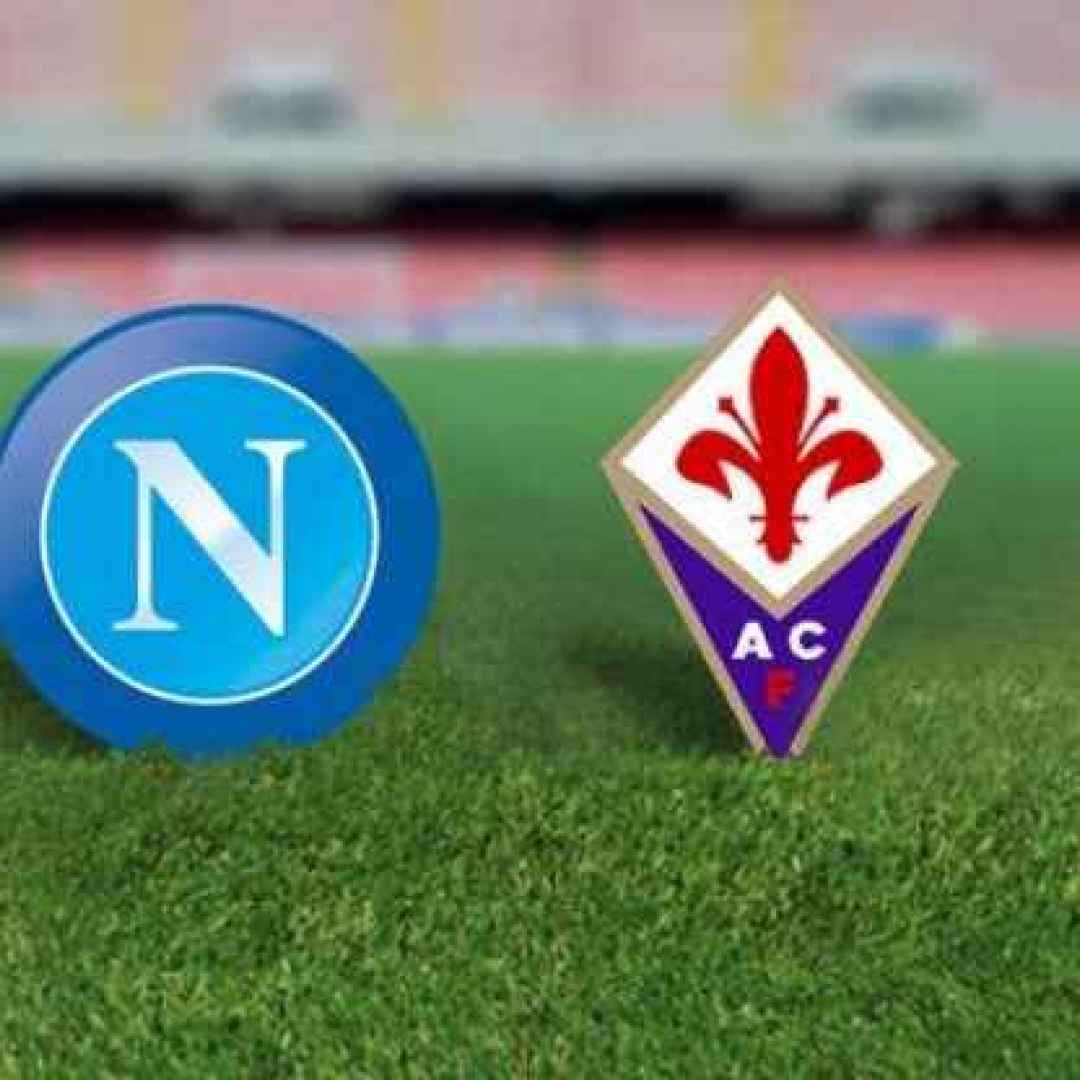 Fiorentina-Napoli in streaming e in TV