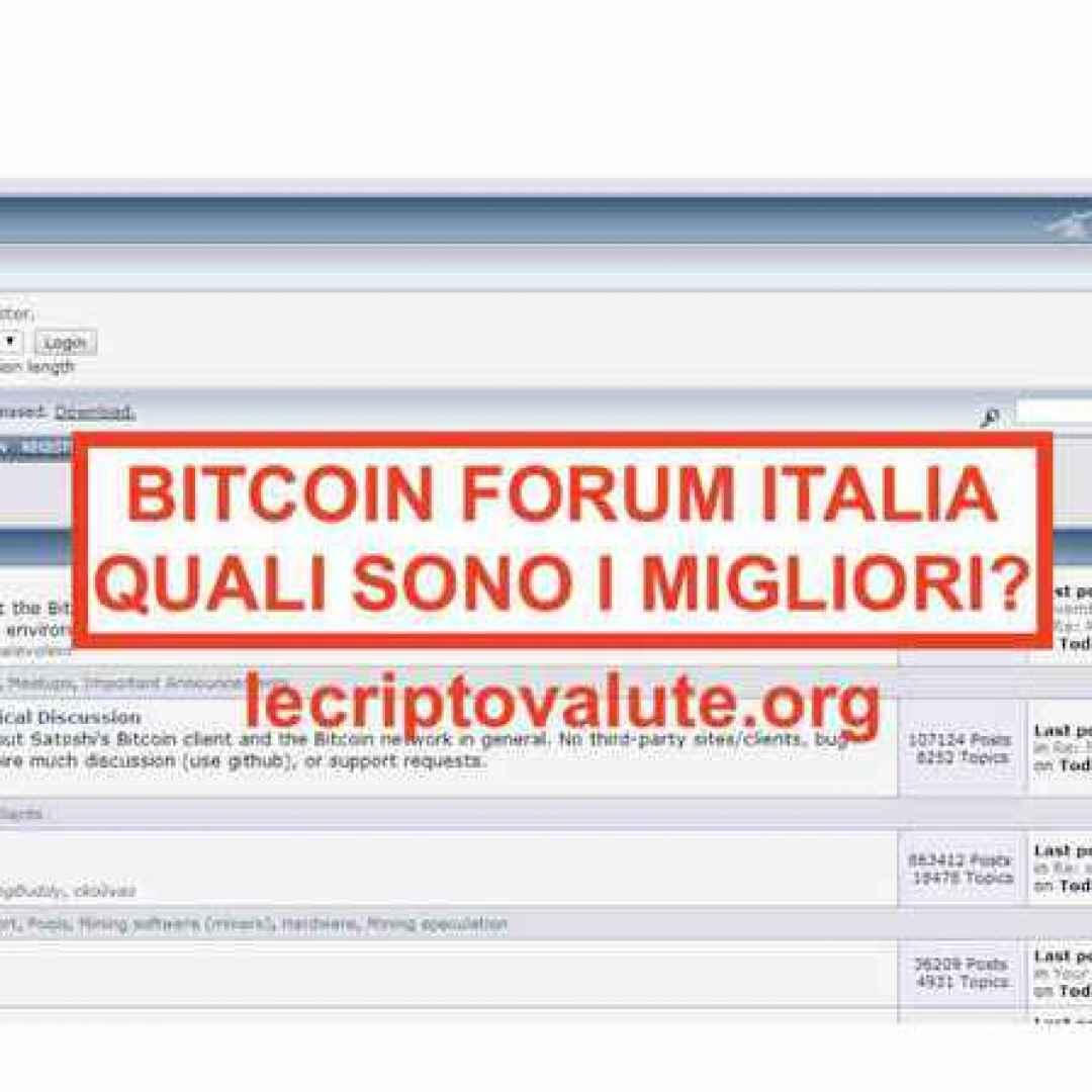 bitcoin forum  migliori piattaforme