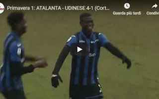 Serie minori: atalanta udinese video calcio gol