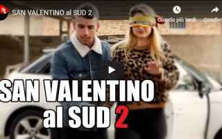 Video divertenti: video san valentino sud italia