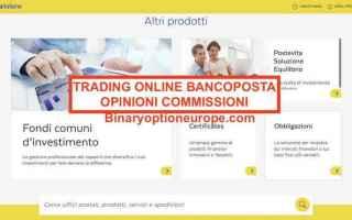 Borsa e Finanza: trading online bancoposta  opinioni