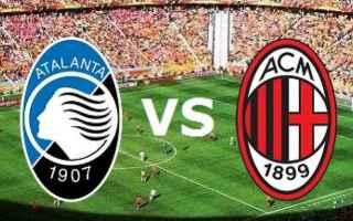 Serie A: atalanta  milan