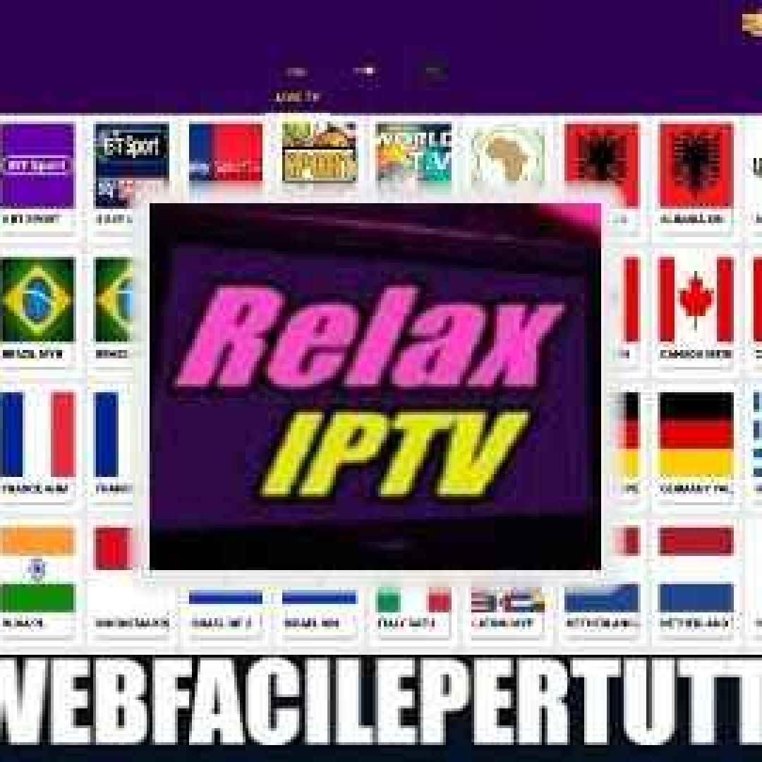 Pro Relax IPTV) Applicazione IPTV con oltre 8000 canali tv in