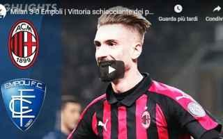 Serie A: milan empoli video gol calcio