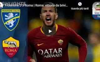 Serie A: frosinone roma video calcio highlights