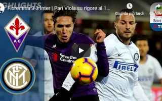 Serie A: fiorentina inter video gol calcio