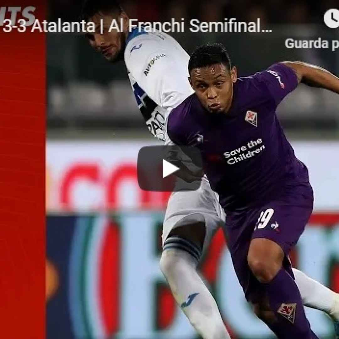 fiorentina atalanta video gol calcio