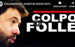 Calciomercato: juventus juve calcio video mercato