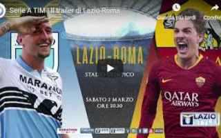 Serie A: lazio roma trailer calcio video