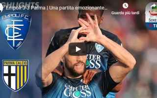 Serie A: empoli parma video gol calcio