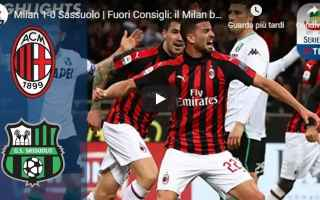 Serie A: milan sassuolo video gol calcio