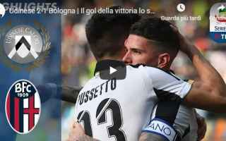 Serie A: udinese bologna video gol calcio